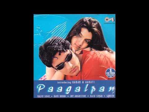 Dekhte Dekhte - Paagalpan (2001)