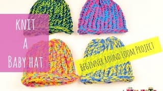 How to Knit a Baby Hat on a Round Loom - BEGINNER