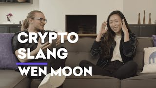 Crypto Slang: Wen Moon