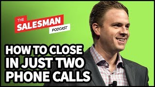 How To Close Internet Leads In JUST TWO PHONE CALLS! With Chris Smith / Salesman Podcast