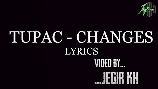 Tupac Shakur - Changes | Lyrics