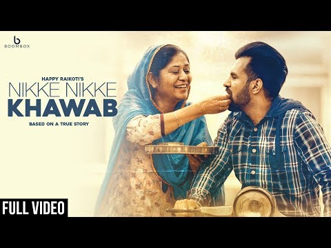 Nikke Nikke Khawab - Happy Raikoti (Full Song) Latest Punjabi Songs 2018 | Boombox Music