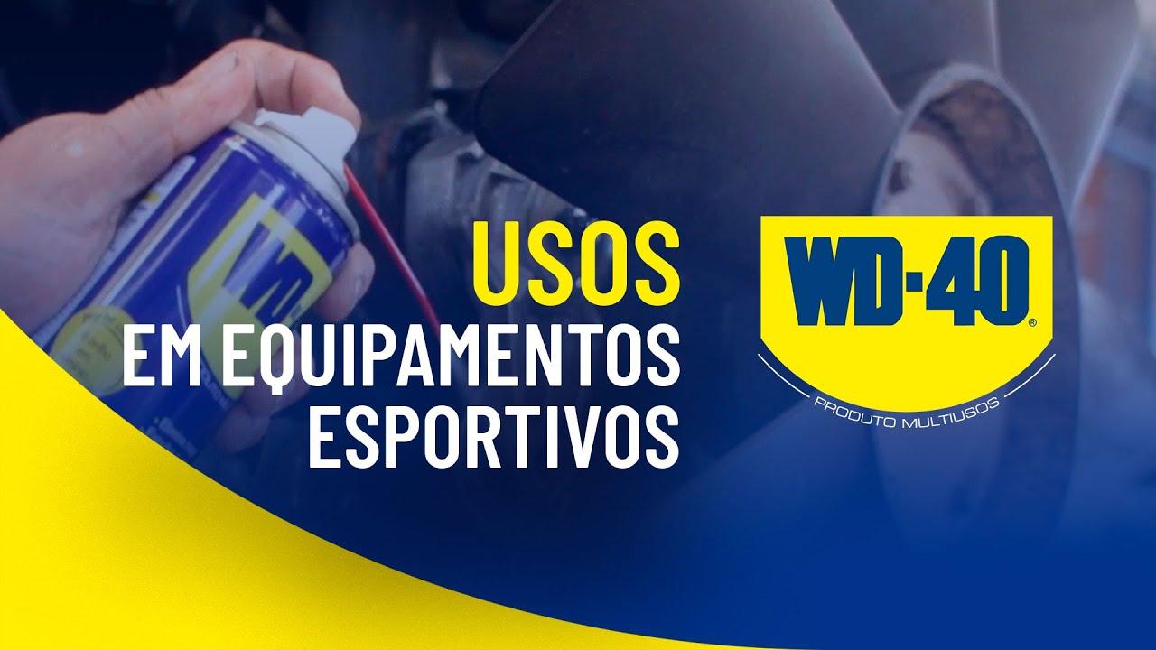 PRA TODO EQUIPAMENTO ESPORTIVO, USE WD-40!