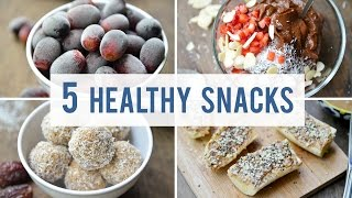 5 EASY + HEALTHY SNACKS | Satisfy Your Sweet Tooth