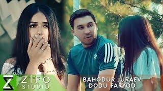 Баходур Чураев - Доду фарёд (Клипхои Точики 2019)