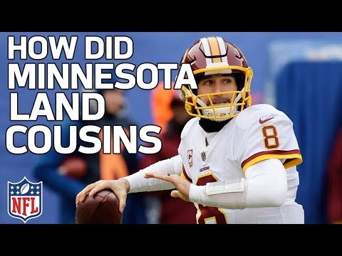 How Did the Vikings Land Kirk Cousins?   NFL