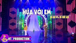 Hứa Với Em - Lai Anh Tú ft Hà Thúy Anh [Official]