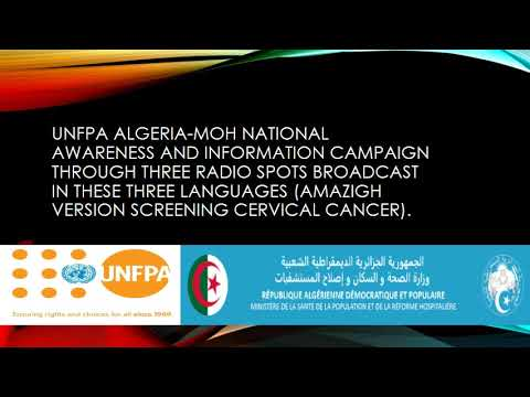 UNFPA Algeria-MOH national awareness and information campaign through three radio spots broadcast in these three languages (Arabic, French, Amazigh).