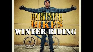 How To Dress For Winter BMX Riding, Harvester Bikes Tutorial