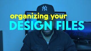 Organizing Your Design Files | Tim Hykes