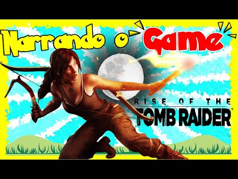 NARRANDO O GAME #02   Tomb Raider da Zueira🛑🎮