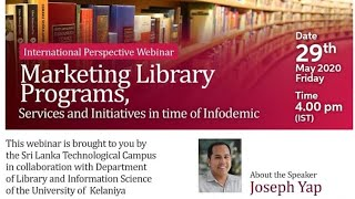 WEBINAR: MARKETING LIBRARY PROGRAMS, SERVICES, AND INITIATIVES IN TIME OF INFODEMIC | Joseph Yap