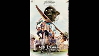 Ms Dhoni The Untold Story Theme 2
