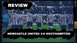 Review | Newcastle United 3-0 Southampton