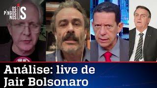 Comentaristas analisam live de Jair Bolsonaro do dia 10 de junho