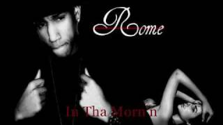 Young Rome - In Tha Morn'n.wmv