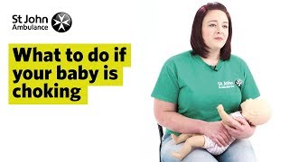 What to do if Your Baby is Choking - First Aid Training - St John Ambulance