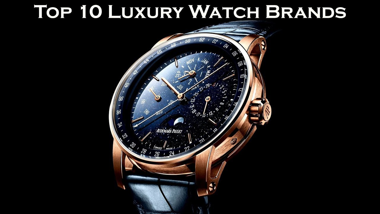 Top 10 Luxury Watch Brands 2020
