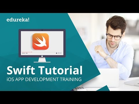 Swift Tutorial For Beginners | Swift Programming Tutorial | IOS App Development Tutorial | Edureka