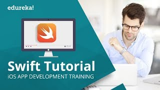 Swift Tutorial For Beginners | Swift Programming Tutorial | IOS App Development Tutorial | Edureka
