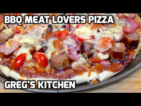 BBQ MEAT LOVERS PIZZA RECIPE – GregsKitchen
