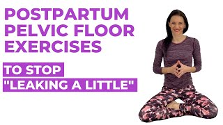 Top 8 Postpartum Pelvic Floor Exercises
