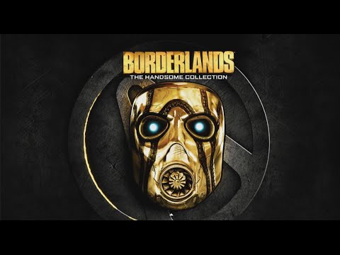 Borderlands: The Handsome Collection (Borderlands 2 GOTY + Borderlands: The Pre-Sequel)