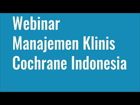"Webinar & Live Streaming Manajemen klinis Cochrane Indonesia ""Covid 19 and Pregnancy"""