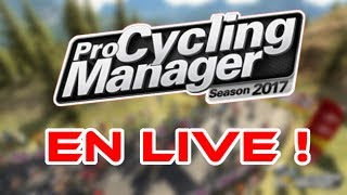 PRO CYCLING MANAGER 2017 | 🥖 I STREAM IN ENGLISH 🥖 (for the first time) (french accent certified)