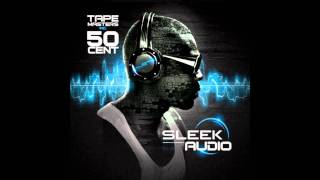 50 Cent - Get The Message 2011 (Sleek Audio)