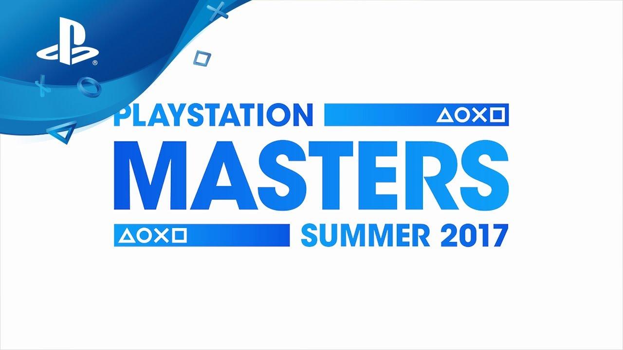 Macht euch bereit für die PlayStation Masters Summer 2017 Qualifikation