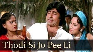 Thodi Si Jo Pee Li Hai - Amitabh Bachchan - Namak Halal