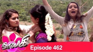 """USee Shop"" app Android   http://bit.ly/2S8QniR Apple   https://apple.co/2Ezxsee Naayagi Episode 462 Subscribe: https://goo.gl/eSvMiG  Vikatan App - http://bit.ly/2QvUBTD    Next Episode : http://bit.ly/2Od08Ph  Prev Episode : http://bit.ly/2SEGXMx    Best of Naayagi: http://bit.ly/2LzLHlL Promos: https://goo.gl/iptj14 Facebook: https://goo.gl/Ze4PrF  Naayagi (Nayagi or Nayaki) is a 2018 Tamil language family soap opera, a serial with daily episode, starring Vidya Pradeep, Papri Ghosh, Ambika, Dhilip Rayan, Vetri Velan, Meera Krishnan and Suresh Krishnamurthi. It is the story of Anandhi, heir apparent to a business empire but separated at birth from her parents who were killed treacherously by their aide Kalivardhan. The show replaced Deivamagal and is produced by Vikatan Televistas Pvt Ltd. This Tamil daily serial airs on SUN TV, every Monday to Saturday at 8:00 pm. Here is today's episode. Yesterday episode link above."