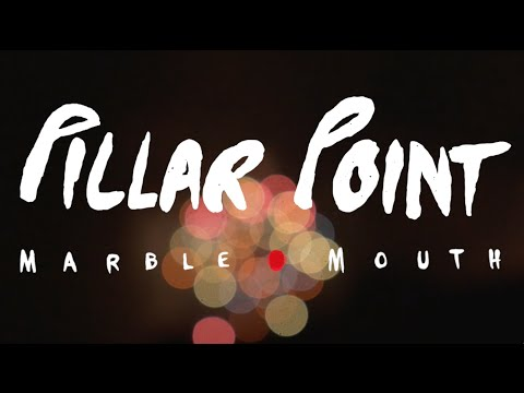 Pillar Point - Marble Mouth - Coming 2016 (видео)