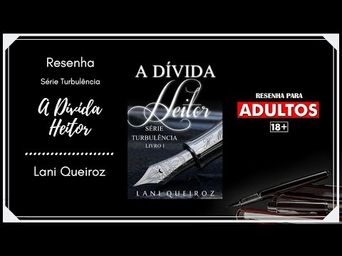 Resenha - A Dívida: Heitor - Série Turbulência - Lani Queiroz