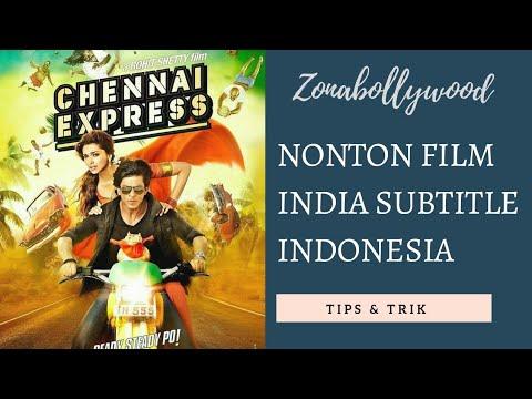 Cara nonton film india sub indo   tips dan trik