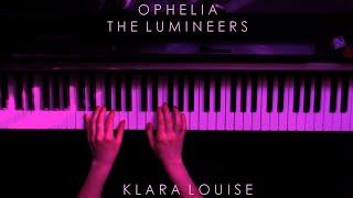 OPHELIA   The Lumineers Piano Cover