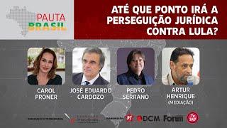 #aovivo | Até que ponto irá a perseguição jurídica contra Lula | Pauta Brasil