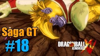 DRAGON BALL XENOVERSE: Saga GT El changote Super saiyan #18