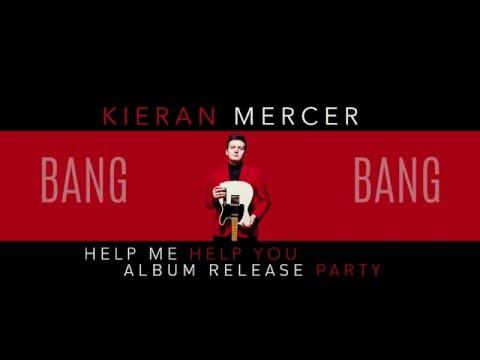 Kieran Mercer - Bang Bang (Live at 604 Records Album Release Party)