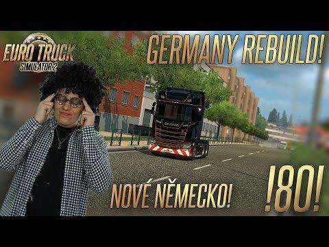 GERMANY REBUILD ANEB ZKOUŠÍME NOVÉ NĚMECKO | Euro Truck Simulator 2 #80