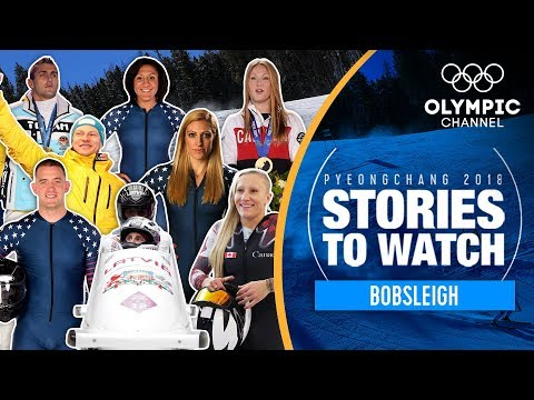 Bobsleigh Stories to Watch at PyeongChang 2018   Olympic Winter Games