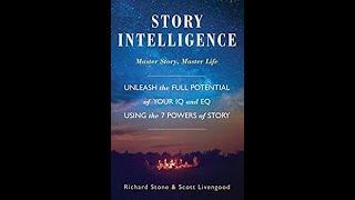 New Bestseller: Story Intelligence by Richard Stone and Scott Livengood