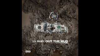 Lil Baby, Future   Out The Mud (1 Hour Loop)