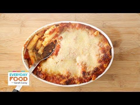 Baked Ziti - Everyday Food with Sarah Carey