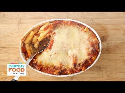 Video Baked Ziti - Everyday Food with Sarah Carey