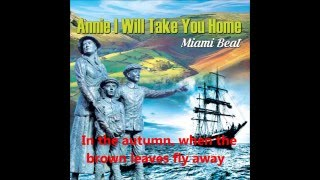 Annie I Will Take You Home by Miami Beat with lyrics