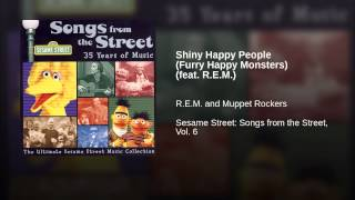 Shiny Happy People (Furry Happy Monsters) (feat. R.E.M.)