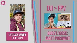 DJI-FPV || Latająca Kawka # 154