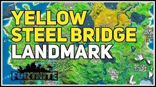 Yellow Steel Bridge Landmark Fortnite Chapter 2